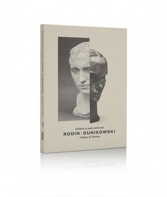 Rodin/Dunikowski. Kobieta w polu widzenia
