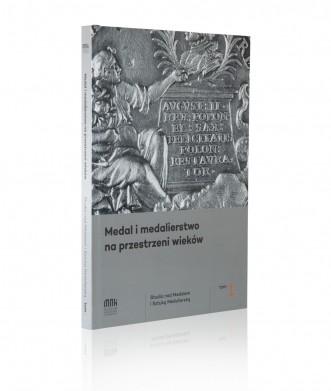 Medal i medalierstwo na przestrzeni wieków