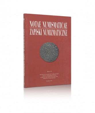 Notae Numismaticae/Zapiski Numizmatyczne, tom VI