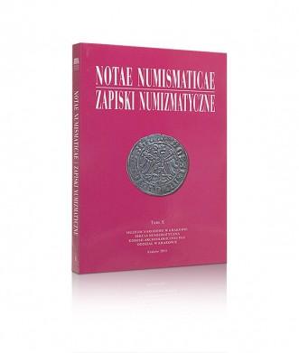 Notae Numismaticae/Zapiski Numizmatyczne, tom X