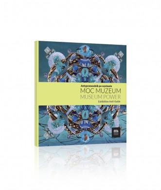 MOC MUZEUM Antyprzewodnik po wystawie