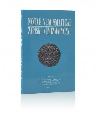 Notae Numismaticae/Zapiski Numizmatyczne, tom XIV
