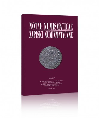 Notae Numismaticae / Zapiski Numizmatyczne, tom XV